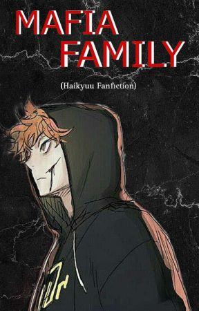 Mafia Family [Haikyuu Fanfiction] by miauwkenma