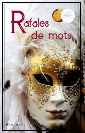 Rafale de Mots [Poésie] by elasticos