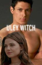 \ ULEY WITCH \ PAUL LAHOTE  by EllaMeganxx