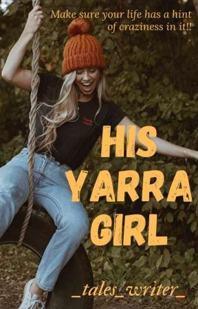 His Yarra Girl by _tales_writer_