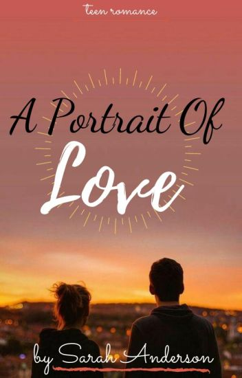 A Portrait Of Love