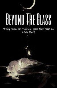 Beyond The Glass // Aizawa Shota x Fem!Reader cover