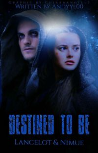 Destined To Be - Lancelot And Nimue cover