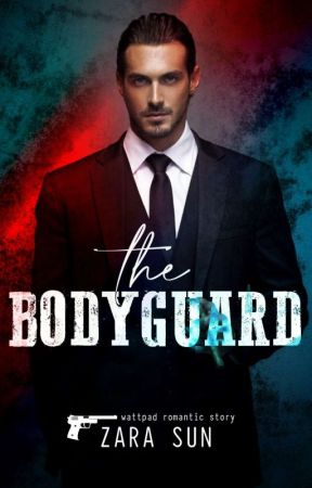 The Bodyguard  by ZaraSun