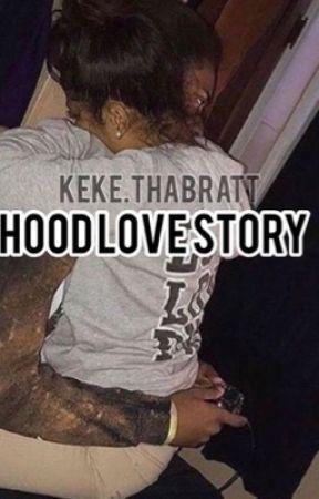 Hood Love Story . by keke_1113