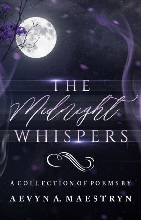 The Midnight Whispers by Aevyn_The_Raven