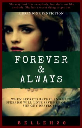 Dramione: Forever & Always by Belle-Harper