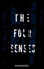 The Four Senses // L.H. by averageme1