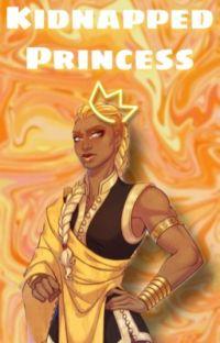 Kidnapped Princess{princess x princess! Reader} cover