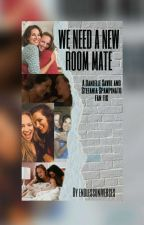 We Need a New Room Mate (Danielle Savre and Stefania Spampinato) by endlessuniverses