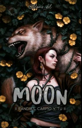 Moon  Randall Carpio y tú.  THE ORDER  COMPLETA by Romm_DSL
