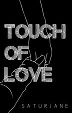 Touch Of Love [Lamiente Series#1] ✔️ by saturjane