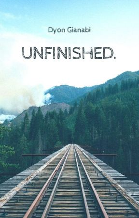 Unfinished. by DyonGianabi