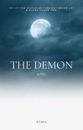 The Demon King [ON HOLD] by Riyaizgreat