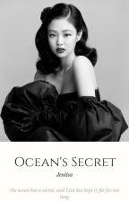 Ocean's Secret | jenlisa • completed  by TopJennieEnthusiast