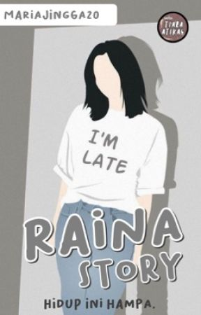 Raina Story by MariaJingga20