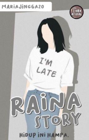 Raina Story by MariaJingga20