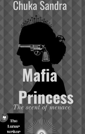 The mafia princess by sahndee