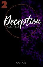 Deception  {Dreamnotfound} by Owl1425