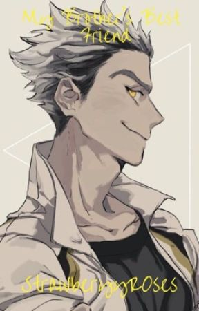 My Brother's Best Friend | Bokuto x Reader by StrawberryR0ses