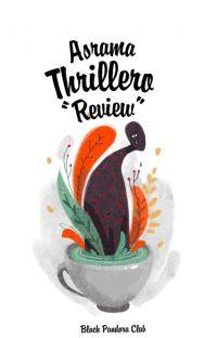 "Asrama Thrillero ""Review"" cover"
