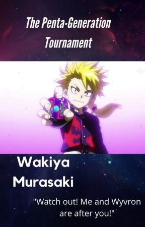 The Penta-Generation Tournament[COMPLETE] by --WyvronHotBlader--