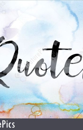 Wrote Some Quotes