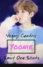 Yoonie (Yoongi Centric Smut One Shots) by Haydenpumpkinchan