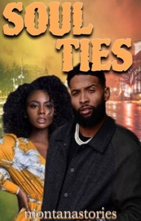 Soul Ties   Sequel to Love At Last by montanastories