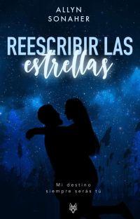 Reescribir las Estrellas |Completa| cover