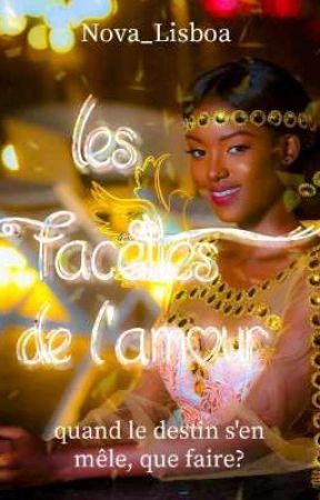 Les Facettes de L' Amour {En cours} by Nova_Lisboa