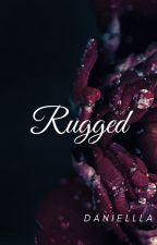 RUGGED by xxxcrazybella