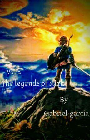 the Legends of stick vol: 2 by azgabrielgguchiha