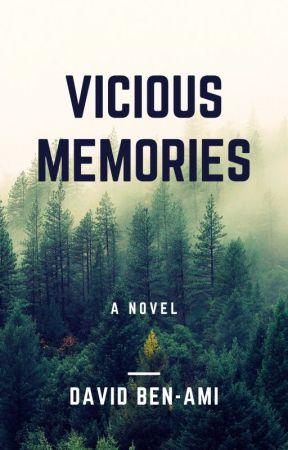 Vicious Memories by DavidBenami
