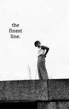 The Finest Line [h.s] by myonlyangelll