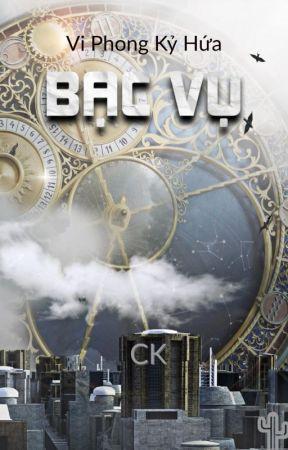 [CK43] Bạc Vụ - Vi Phong Kỷ Hứa by caokhin