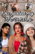 YOU HEALED MY WOUNDS by kairasidneet
