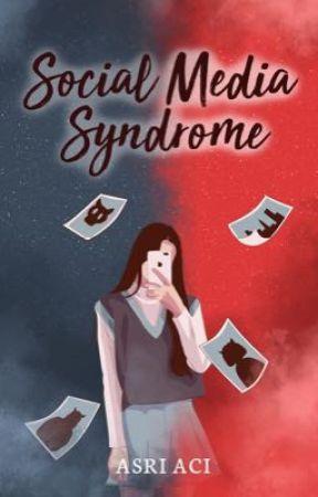 Social Media Syndrome by asriaci13