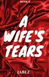 A Wife's Tears(Book 2) cover