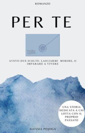 PER TE (Italian version) by PojogaAlessiaIt