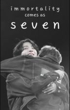 immortality comes as seven [bts sickfics] by JustinMochii