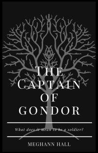 The Captain of Gondor (A LoTR/Aragorn fan-fiction) cover
