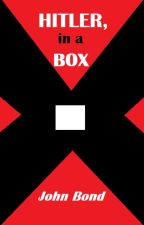 Hitler, in a Box by JHB007