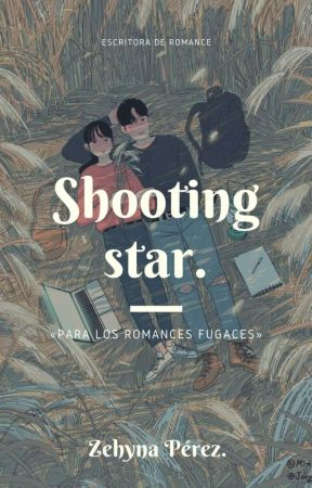 Mi Estrella Fugaz  by Zehyna_Perez