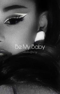 Be My Baby { Discontinued } cover