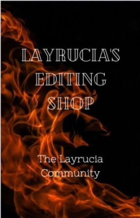 Layrucia's Editing Shop by Layrucia