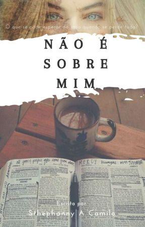 Não É Sobre Mim by 3OOKSS
