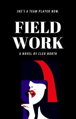 Field Work | ✎ by earlyatdusk