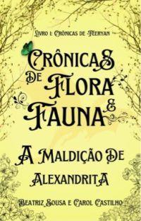 Crônicas de Flora e Fauna: A Maldição de Alexandrita cover