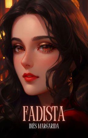 Fadista - [EM ABRIL DE 2021] by sonhos_da_nez